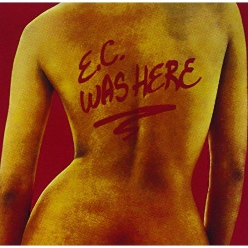 Eric Clapton - Ec Was Here [CD]