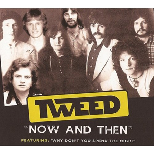 Tweed - Now And Then CD