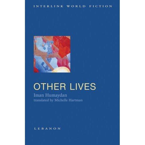 Other Lives (Interlink World Fiction)