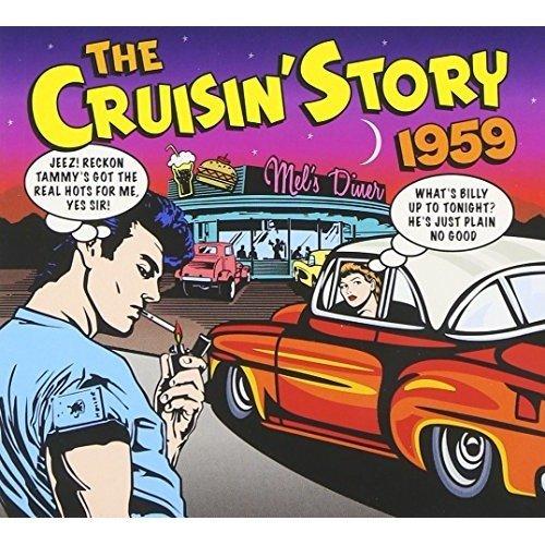 The Cruisin Story 1959 [CD]