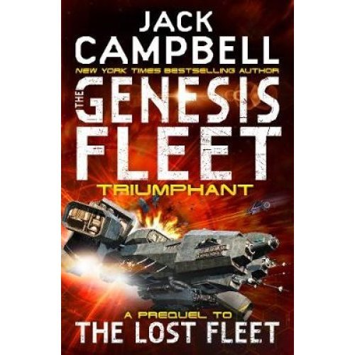 The Genesis Fleet - Triumphant (Book 3)