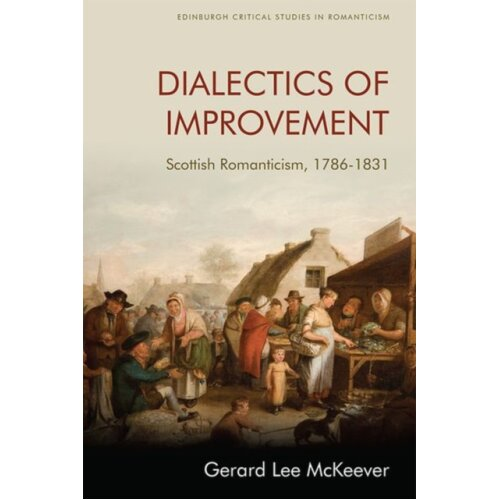 Dialectics of Improvement by McKeever & Gerard Lee