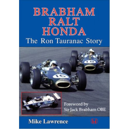 Brabham Ralt Honda The Ron Tauranac Story by Mike Lawrence