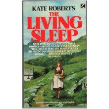The Living Sleep , Kate Roberts - Used