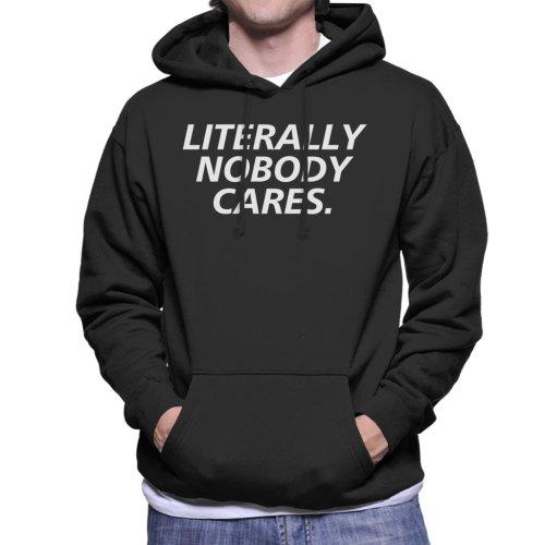 Literally Nobody Cares Men's Hooded Sweatshirt
