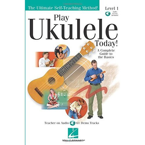 Play Ukulele Today! - Level 1: Play Today Plus Pack