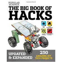 Big Book of Hacks: 264 Amazing DIY Tech Projects - Used