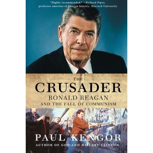 Crusader, The: Ronald Reagan and the Fall of Communism