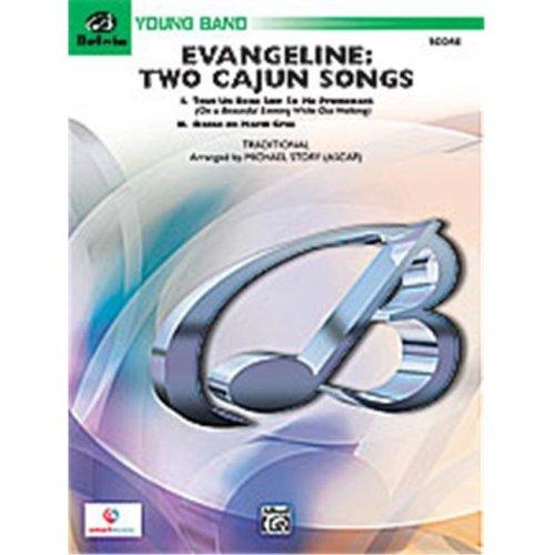 Alfred 00-26727 EVANGELINE: 2 CAJUN SONGS-BYB2SET4D