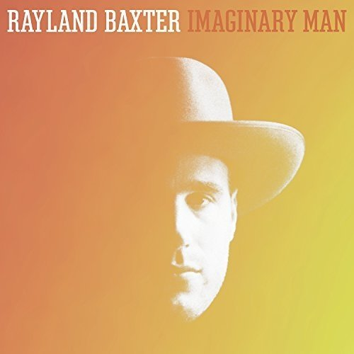 Rayland Baxter - Imaginary Man [CD]