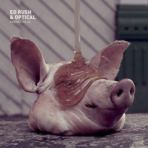 Ed Rush and Optical - Fabriclive 82: Ed Rush and Optical [CD]