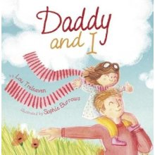 Daddy and I by Lou Treleaven