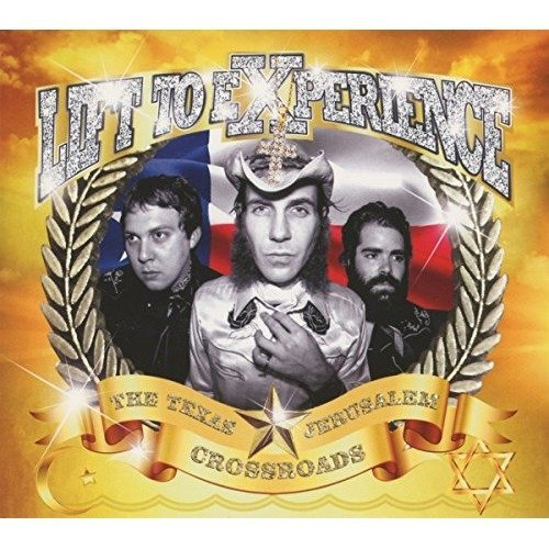 Lift to Experience - the Texas-jerusalem Crossroads [CD]