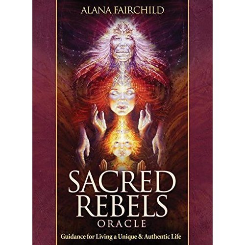 Sacred Rebels Oracle: Guidance for Living a Unique & Authentic Life, 44 Full Colour Cards and Guidebook