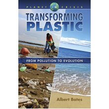 Transforming Plastic From Pollution to Evolution (Planet in Crisis)