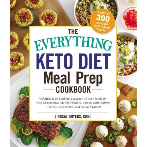 The Everything Keto Diet Meal Prep Cookbook Book On Onbuy