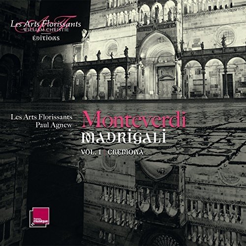 Les Arts Florissants - Madrigali Vol.1: Cremona [CD]