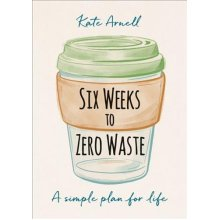 Six Weeks to Zero Waste - Used