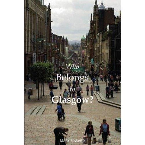 Who Belongs to Glasgow?