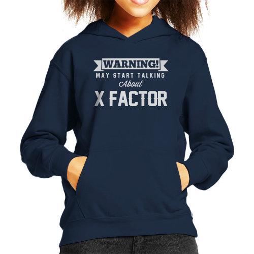 Warning May Start Talking About X Factor Kid's Hooded Sweatshirt
