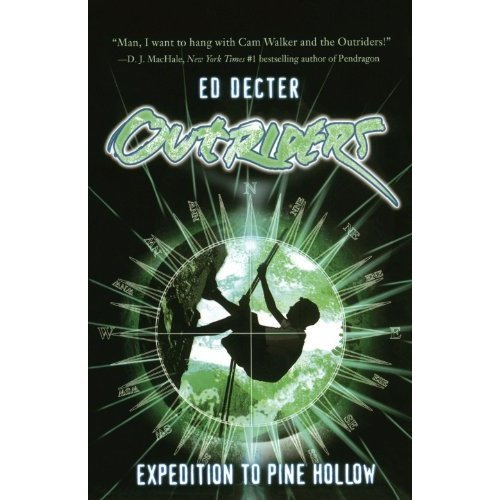 Expedition to Pine Hollow (Outriders)