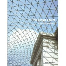 Great Court at the British Museum: And The British Museum - Used