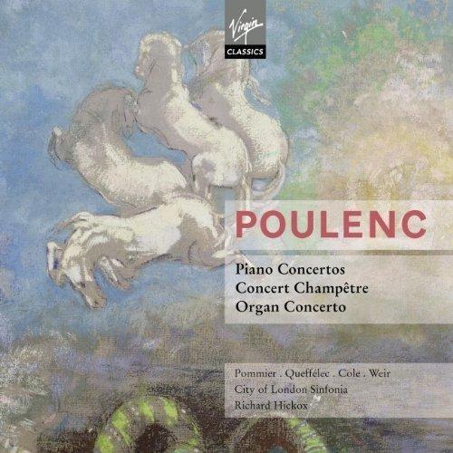 Richard Hickox/jean-bernard Po - Poulenc: Concertos [CD]