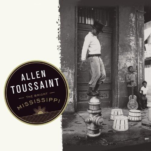 Allen Toussaint - the Bright Mississippi [CD]