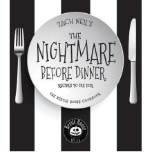 Nightmare Before Dinner, The: Recipes to Die For: The Beetle House Cookbook