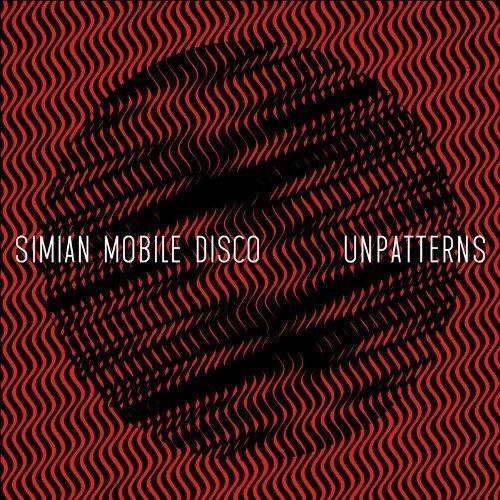 Simian Mobile Disco - Unpatterns [CD]
