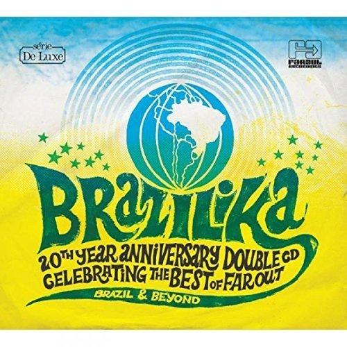 Brazilika 20th Anniversary [CD]