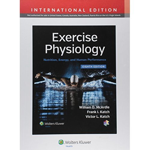 Exercise Physiology: Nutrition, Energy, and Human Performance (International Edition)
