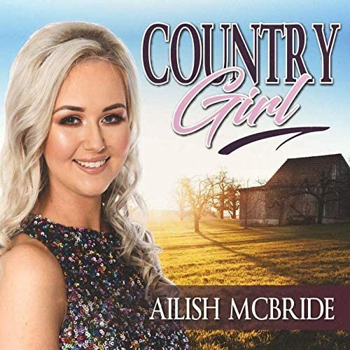 Ailish McBride - Country Girl CD 2020