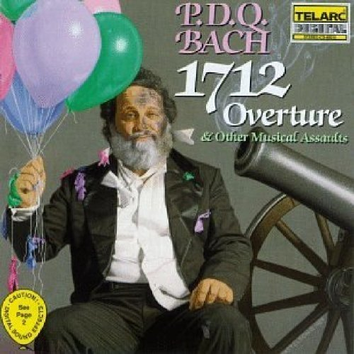 Dq Bach - Pdq Bach: 1712 Overture and Other Musical Assaults [CD]