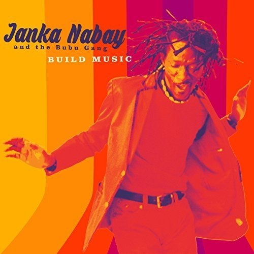 Janka Nabay - Build Music [CD]