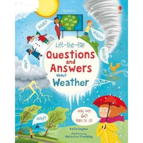 Lift-the-Flap Questions and Answers About Weather [9781474953030]