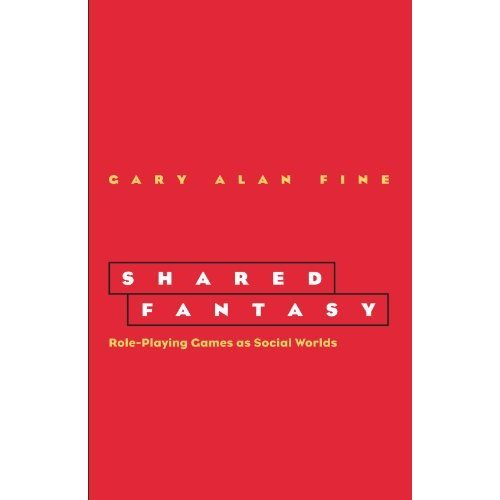 Shared Fantasy: Role-Playing Games as Social Worlds