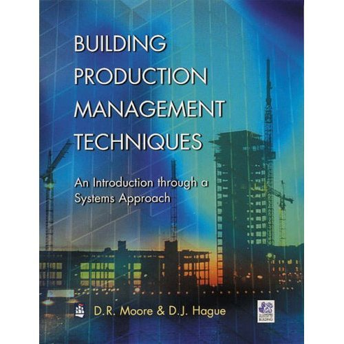 Building Production Management Techniques (Chartered Institute of Building)