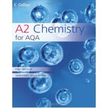 Collins AS and A2 Science - A2 Chemistry for AQA - Used