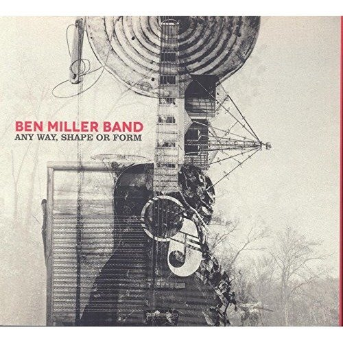 Ben Miller Band - Any Way Shape or Form [CD]