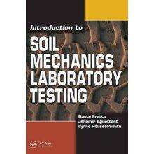 Introduction to Soil Mechanics Laboratory Testing - Used