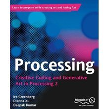 Processing: Creative Coding and Generative Art in Processing 2 - Used