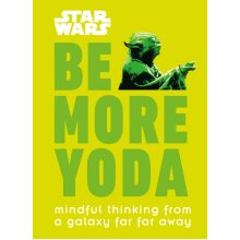 Star Wars Be More Yoda by Blauvelt & Christian - Used