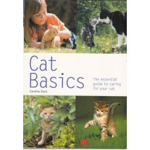 Cat Basics: The practical owner's guide , Caroline Davis - Used