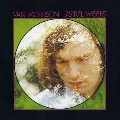 Van Morrison - Astral Weeks (expanded Edition [CD]