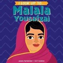I Look Up To...Malala Yousafza