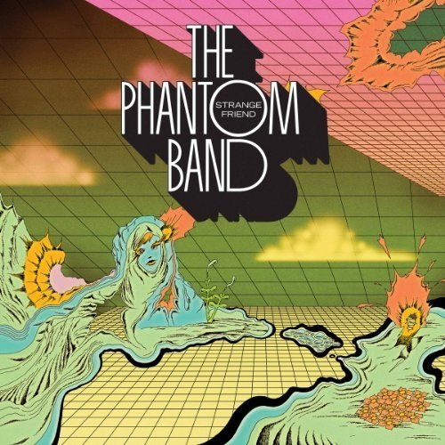 The Phantom Band - Strange Friend [CD]