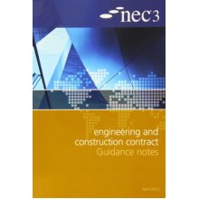 NEC3 Engineering and Construction Contract Guidance Notes