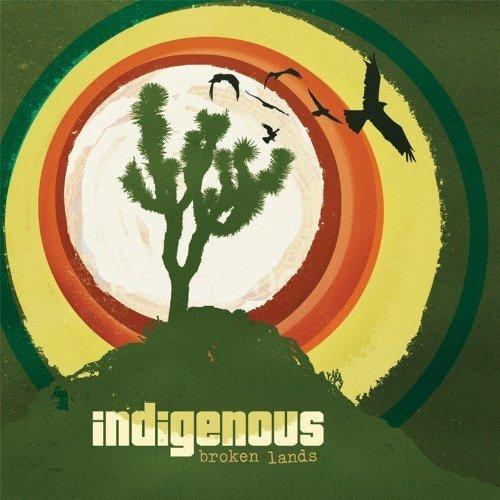 Indigenous - Broken Lands [CD]