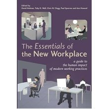 The Essentials of the New Workplace - A Guide to the Human Impact of Modern Working Practices - Used